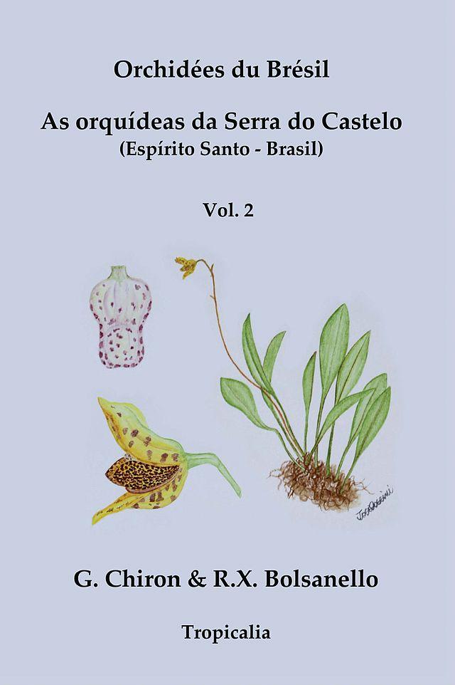 Orchidées du Brésil – Orquídeas da Serra do Castelo, volume 2